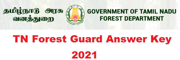 TN Forest Guard Answer Key 2021 TNFUSRC
