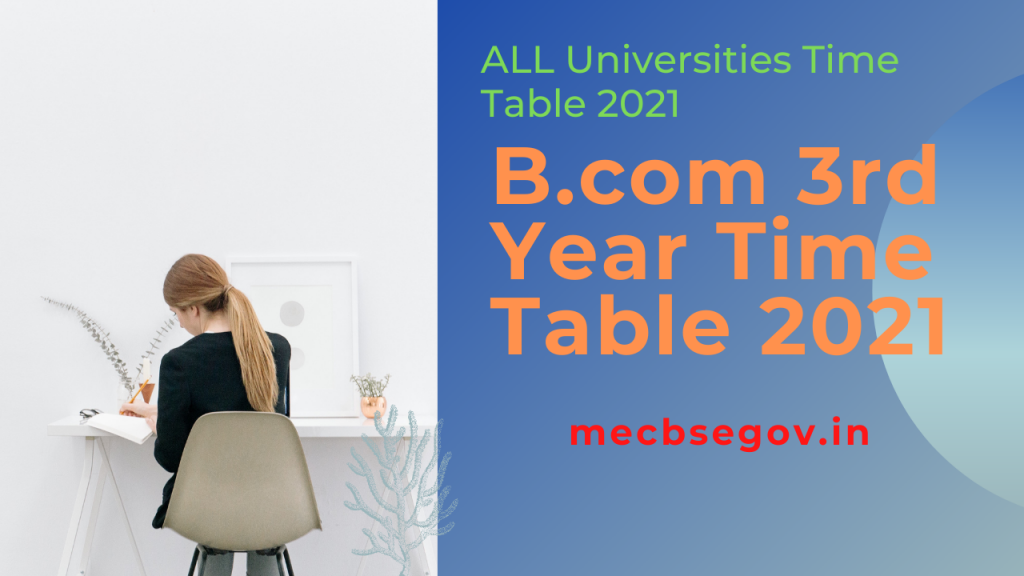 B.COM 3rd Year Time Table 2021